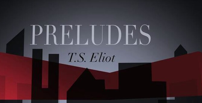 10 Quotes On Discovery For Hsc English: T.S. Eliot: Preludes - Quotes And Analysis